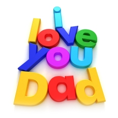 I love you Dad